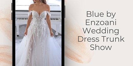 Blue by Enzoani Wedding Dress Trunk Show tickets