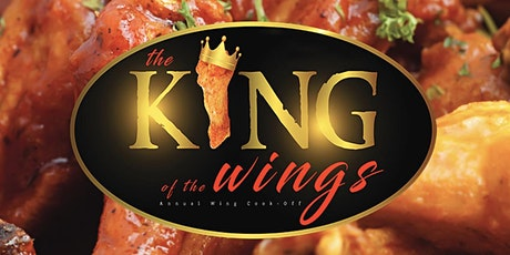 The 2021, King of the Wings, Annual Wing Cook-Off tickets