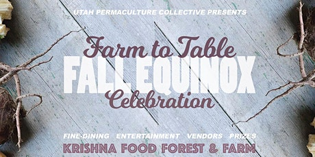2nd Annual Farm to Table Dinner & Harvest Celebration tickets