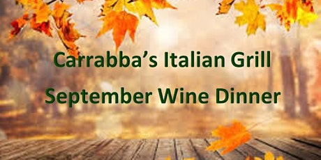 Carrabba's Italian Grill September Wine Dinner tickets