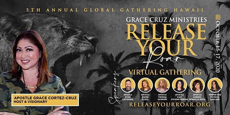Release Your Roar Virtual Global Gathering Hawai'i tickets