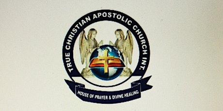 True Christian Apostolic Church Int (TCACI) Sunday Family Church Service tickets