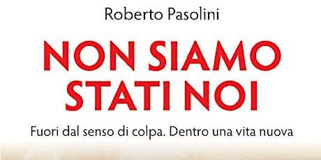 Incontro con l'autore: padre Roberto Pasolini (biblista) biglietti