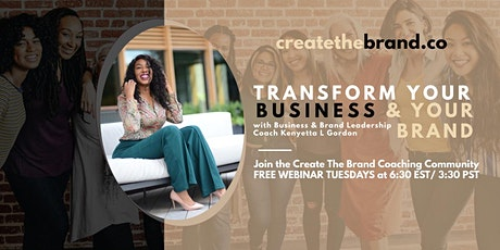 Transform Your Business & Your Brand tickets