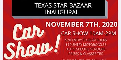 Texas Star Bazaar & Car Show tickets
