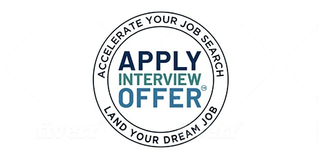 APPLY > INTERVIEW > OFFER: Job Search Online Masterclass tickets
