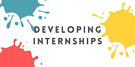 Developing Internships tickets