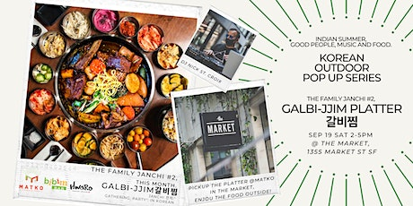 The Family's Janchi #2, Korean Outdoor Pop Up Series: Galbi-jjim Platter tickets