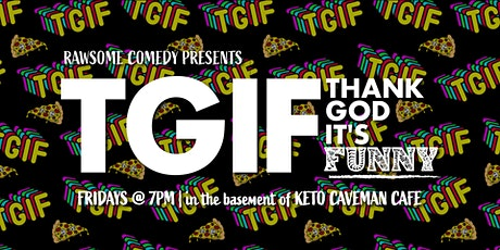 TGIF Comedy - Live Stand-up Comedy tickets