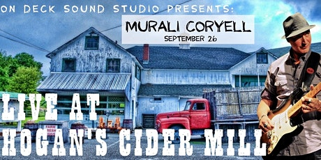 On Deck Presents: Murali Coryell at Hogan's Cider Mill tickets