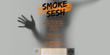 Smoke Sesh : Boo'd Up Edition tickets