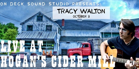 On Deck Sound Studio Presents: Tracy Walton at Hogan's Cider Mill tickets