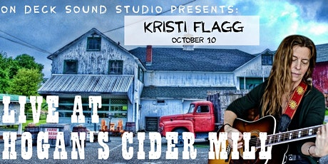 On Deck Sound Studio Presents: Kristi Flagg at Hogan's Cider Mill tickets