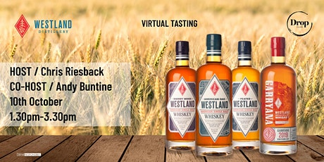 Westland Virtual Tasting  Hosted by Chris Riesback & Andy Buntine tickets