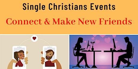 Single Christians Events: CONNECT & MAKE NEW FRIENDS, Online, 30-45 yrs tickets