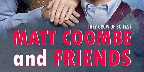 Matt Coombe and Friends tickets