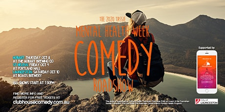 The 2020 Tassie Mental Health Week Comedy Roadshow - Hobart tickets