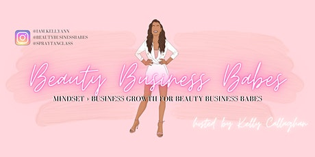 2021 BEAUTY BUSINESS BABES VIRTUAL BUSINESS GROWTH EVENT tickets