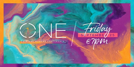 ONE: Virtual Women's Conference tickets
