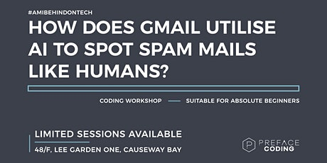 How does Gmail utilise AI to spot spam mails like humans? | Preface Coding tickets