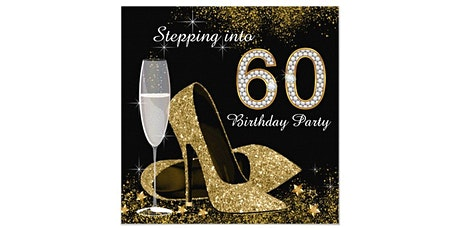 60' Fabulous Birthday Party  Celebration Honoring Madame Audrey, tickets