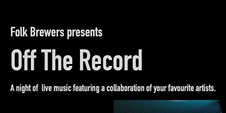 Folk Sessions Presents - Off The Record tickets