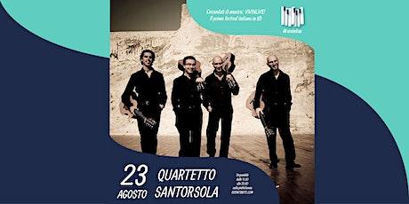 Replica di QUARTETTO SANTORSOLA at #VIVINLIVE FESTIVAL biglietti
