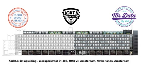 XADAT.NL ICT OPLEIDING AMSTERDAM. WEESPERSTRAAT 61 -105 . Sign-in today for tickets