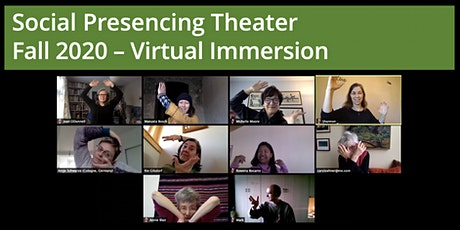 Social Presencing Theater – Fall 2020 – Virtual  Immersion tickets