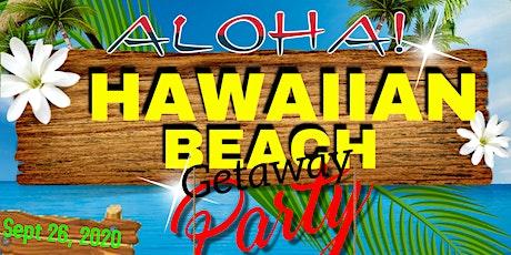 Aloha The Hawaiian Beach Getaway tickets