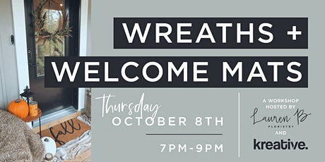 wreaths + welcome mats by lauren b floristry & kreative tickets