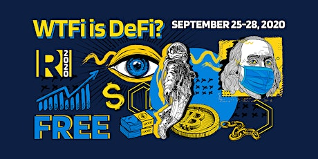 WTFi is DeFi?! - A FREE 72 Hour LIVE Global Blockchain Conference tickets