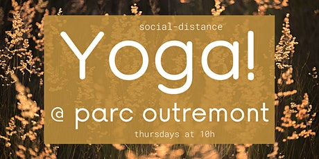 Yoga @ Parc Outremont, continues! tickets
