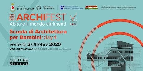 Scuola di Architettura per bambini/ day 4 biglietti