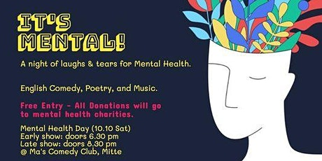 It's Mental!  A night of laughs & tears for mental health tickets
