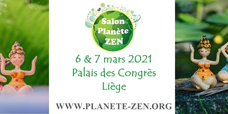 Salon Planète zen Liège 2021 billets