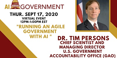 AI in Gov – Dr. Tim Persons, GAO