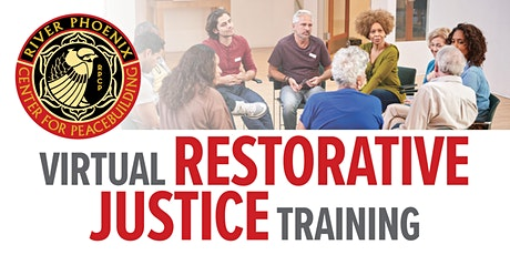Virtual Restorative Justice Practitioner Training   (Four 1/2 Day Sessions) tickets