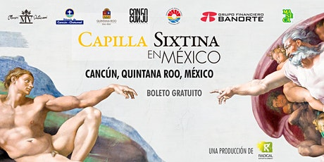 Capilla Sixtina en México Cancún 23 septiembre 2020 entradas
