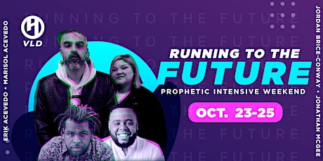 Running to the Future Prophetic Intensive Weekend tickets
