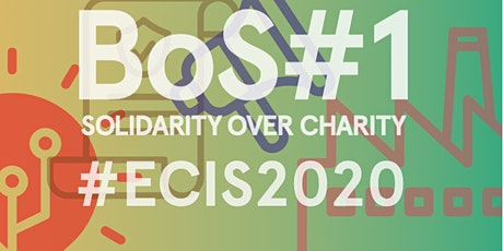 BoS#1: Solidarity over Charity: Culture for Europe tickets