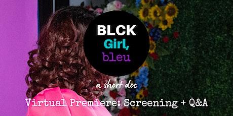 Black Girl, Bleu Virtual Premiere: Screening and Q&A tickets