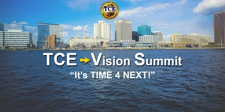 """It's TIME 4 NEXT!"" - TCE Vision Summit"
