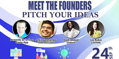 Meet The Founders - Pitch Your Idea tickets