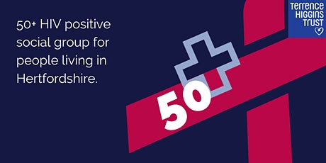 50 Positive (Social space for people ageing with HIV in Hertfordshire) tickets