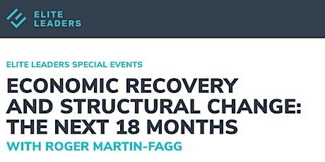 Economic Recovery and Structural Change: the next 18 months Tickets