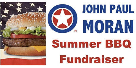 John Paul Moran for Congress Late Summer BBQ Fundraiser (and Fun-Raiser!) tickets