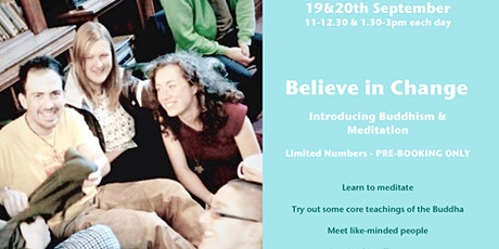 Believe in Change: Weekend Introductory Course on living a Buddhist life. tickets
