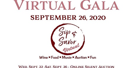 SIP + SAVOR VIRTUAL GALA  and AUCTION tickets
