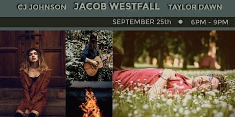 Jacob Westfall, Taylor Dawn, & CJ Johnson COVID SAFE Outdoor Concert tickets